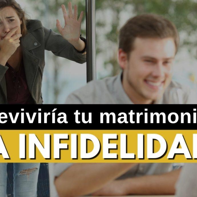 ¿SOBREVIVIRÍA tu matrimonio una INFIDELIDA?