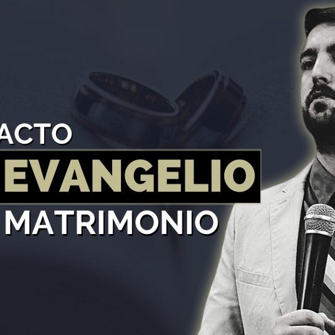 El IMPACTO del evangelio en EL MATRIMONIO